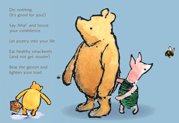Here are some of the 100 Life Lessons from the Hundred Acre Wood.